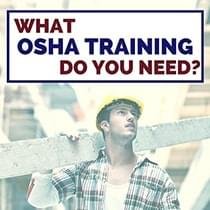 What OSHA Training Course Do I Need?